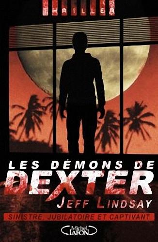 Couverture Dexter, tome 3 : Les démons de Dexter