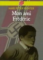 Couverture Mon ami Frédéric Editions Le Livre de Poche (Jeunesse) 2009