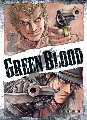 Couverture Green Blood, tome 2