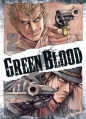 Couverture Green Blood, tome 2 Editions Ki-oon 2013