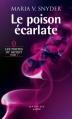 Couverture Les Portes du secret, tome 1 : Le Poison écarlate Editions Harlequin (Darkiss poche) 2013