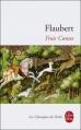 Couverture Trois contes Editions Le Livre de Poche (Les Classiques de Poche) 2012