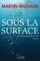 Couverture Sous la surface Editions Goélette 2013