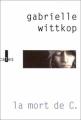Couverture La Mort de C. Editions Verticales 2001