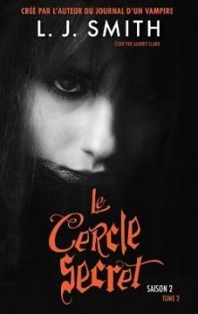 Couverture Le Cercle Secret, saison 2, tome 2 : Le livre interdit