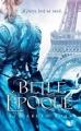 Couverture Belle époque Editions Robert Laffont (R) 2013