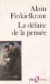 Couverture La défaite de la pensée Editions Folio  (Essais) 1989