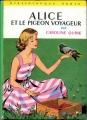 Couverture Alice et le Pigeon Voyageur Editions Hachette (Bibliothèque verte) 1961
