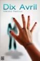 Couverture Dix avril Editions Hélène Jacob 2013