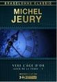 Couverture Goer de la Terre, tome 3 : Vers l'Âge d'or Editions Bragelonne (Classic) 2013