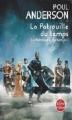Couverture La patrouille du temps, tome 1 Editions Le Livre de Poche (Science-fiction) 2010