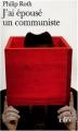 Couverture J'ai épousé un communiste Editions Folio  2004