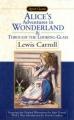Couverture Alice au Pays des Merveilles, De l'autre côté du miroir / Tout Alice / Alice au Pays des Merveilles suivi de La traversée du miroir Editions Signet (Classic) 2000