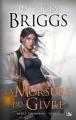 Couverture Mercy Thompson, tome 07 : La Morsure du givre Editions Bragelonne 2013