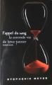 Couverture L'appel du sang : La seconde vie de Bree Tanner Editions France Loisirs 2010