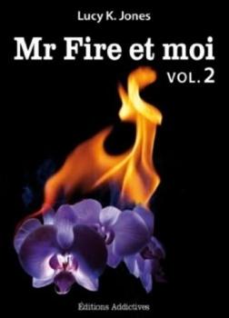 Couverture Mr Fire et moi, tome 02