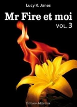 Couverture Mr Fire et moi, tome 03