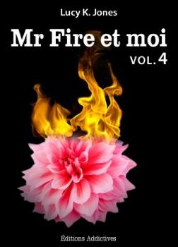 Couverture Mr Fire et moi, tome 04