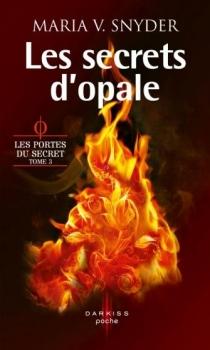 Couverture Les Portes du secret, tome 3 : Les Secrets de la Cité Blanche / Les Secrets d'opale