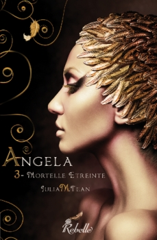 Couverture Angela, tome 3 : Mortelle Etreinte