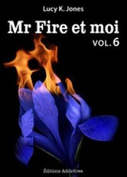 Couverture Mr Fire et moi, tome 06