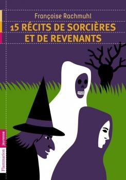 Couverture 15 récits de sorcières et de revenants
