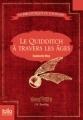 Couverture Le Quidditch à travers les âges Editions Folio  (Junior) 2013
