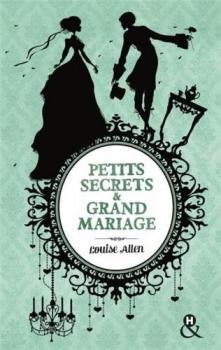 Couverture Le mystérieux Lord Ravenhurst / Petits secrets & grand mariage