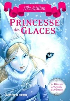 Couverture Les princesses du royaume de la fantaisie, tome 1 : Princesse des glaces