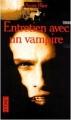 Couverture Chroniques des vampires, tome 01 : Entretien avec un vampire Editions Pocket (Terreur) 1996