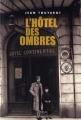 Couverture L'hôtel des ombres Editions Seuil 2011