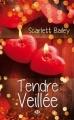 Couverture Tendre Veillée Editions Milady 2013