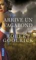 Couverture Arrive un vagabond Editions Pocket 2013