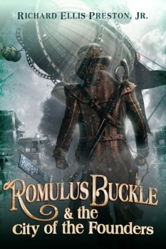 Couverture Chronicles of the Pneumatic Zeppelin, book 1: Romulus Buckle & the City of the Founders