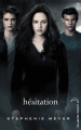Couverture Twilight, tome 3 : Hésitation Editions Hachette (Black moon) 2012