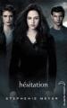 Couverture Twilight, tome 3 : Hésitation Editions Hachette (Black moon) 2012