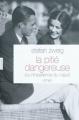 Couverture La pitié dangereuse Editions Grasset 2010