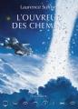 Couverture Quantika, tome 2 : L'ouvreur des chemins Editions L'Atalante 2013