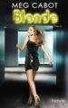 Couverture Blonde, tome 3 : Eternellement blonde Editions Hachette 2012