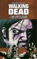 Couverture Walking Dead, tomes 07 et 08 : Dans l'oeil du cyclone suivi de Une vie de souffrance Editions France Loisirs 2012