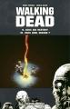 Couverture Walking Dead, tomes 09 et 10 : Ceux qui restent suivi de Vers quel avenir ? Editions France Loisirs 2013