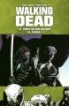 Couverture Walking Dead, tomes 13 et 14 : Point de non-retour suivi de Piégés ! Editions France Loisirs 2013