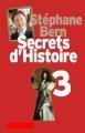 Couverture Secrets d'histoire, tome 3 Editions France Loisirs 2013