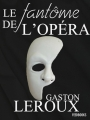 Couverture Le fantôme de l'opéra Editions Feedbooks 1910