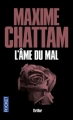 Couverture La Trilogie du mal, tome 1 : L'Ame du mal Editions Pocket (Thriller) 2013