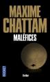 Couverture La Trilogie du mal, tome 3 : Maléfices Editions Pocket (Thriller) 2013