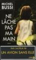 Couverture Ne lâche pas ma main Editions Presses de la Cité 2013