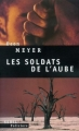 Couverture Les Soldats de l'Aube Editions Seuil (Policiers) 2003