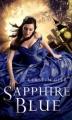 Couverture Trilogie des gemmes, tome 2 : Bleu saphir Editions Square Fish 2012