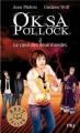 Couverture Oksa Pollock, tome 3 : Le coeur des deux mondes Editions Pocket (Jeunesse - Best seller) 2013
